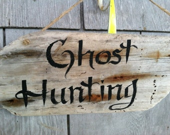 Reclaimed Rustic Hand Painted Driftwood Ghost Hunting Halloween Sign, Witches, Fall Decor,Trick or treat, Oct31st decoration