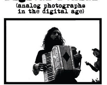 Digital Denial: The Accordion (A zine of Analog Photographs in the Digital Age)