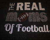 Glitter and Bling Football Mom Shirt--Can be customized to match your favorite team
