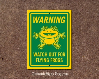 Frog Sign - Warning Watch Out for Flying Frogs