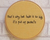 Mean Girls 'That's Why Her Hair Is So Big It's Full Of secrets' Hand Embroidery Hoop Art /Movie/ Lindsay Lohan Wall Art