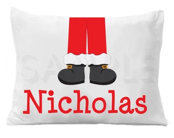 Santa Claus Feet  Personalized Pillow Case , Christmas Pillow Case Boys or Girls