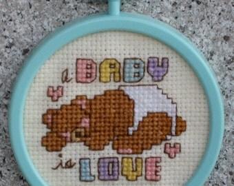 A Baby Is Love Teddy Bear Cross Stitch Ornament