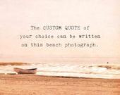 Custom Quote Photography Print, Beach Landscape, Typography