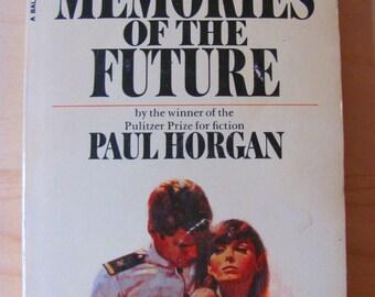 Vintage Paperback Book Memories of the Future Paul Horgan Romance Novel Fiction Navy Naval Officer Military Love Affair 1960s Midcentury Lit