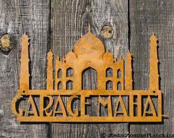 Garage Mahal Wall Mount Sign