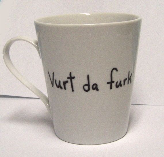 Swedish Chef Vurt da Furk Mug Vurt da Furk Funny Tea