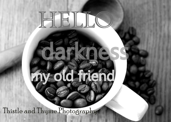 coffee bean kitchen art print hello darkness my old friend. Black Bedroom Furniture Sets. Home Design Ideas
