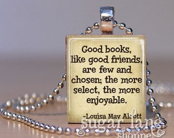 Louisa May Alcott Books and Reading Quote  - (BRB3 - Ivory, Brown) - Scrabble Tile Pendant with Chain