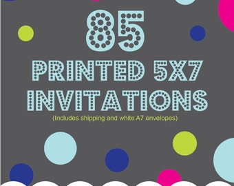 Printing Service Add On, 85 5x7 printed invitations, one sided, color, Includes shipping and envelopes