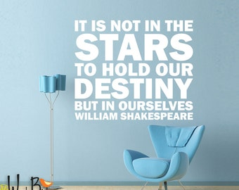 Shakespeare Quote Wall Decal - Not in the Stars - William Shakespeare - vinyl wall decal sticker wall art