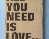 All you need is love and a dog wooden sign made from reclaimed lumber