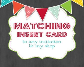 Matching Insert Card to any Invitation- Custom Printable