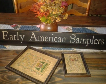 Primitive Early American Samplers sign Farmhouse Rustic