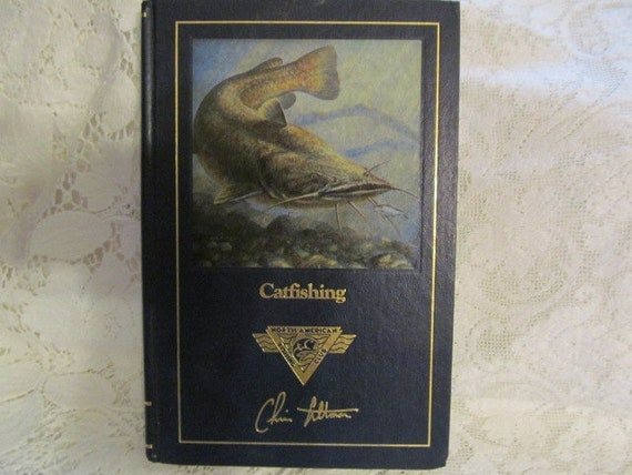 Catfishing north american fishing club book chris altman 1992 for North american fishing club