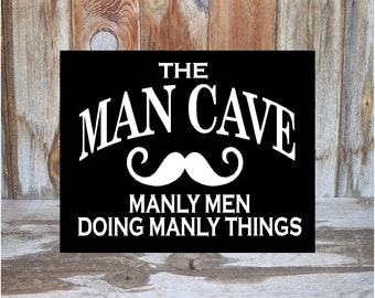 MAN CAVE SIGN home decor, guy room, family wood decor sign with vinyl lettering