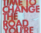 Israel and Northern Egypt/ Still Time To Change the Road You're On/ Letterpress Print on Antique Atlas Page