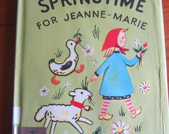 Springtime For Jeanne-Marie Children's Book by Francoise