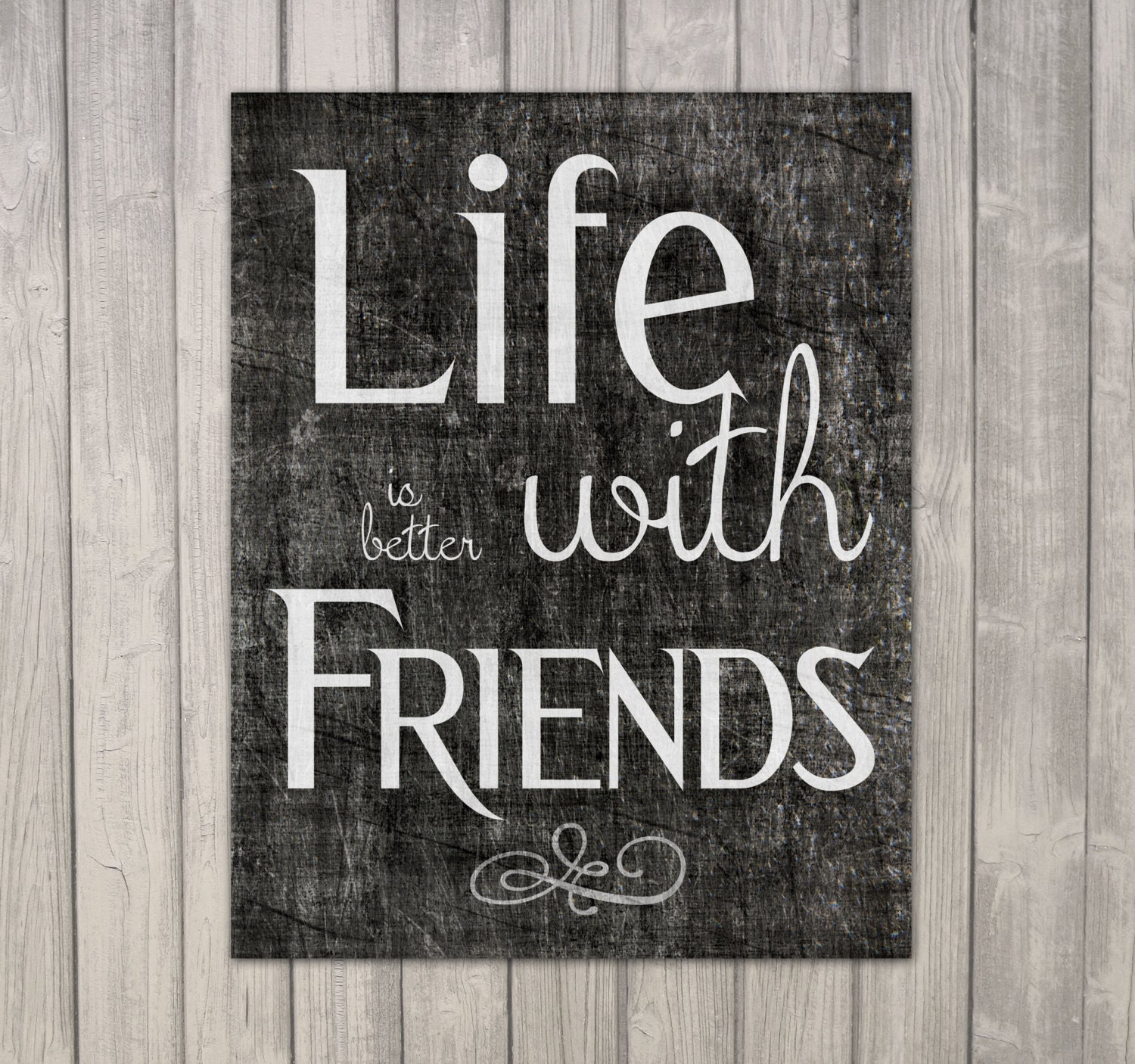 Friends Later In Life Quotes: Friend Inspiration Quote Printable Download 11x14 Life