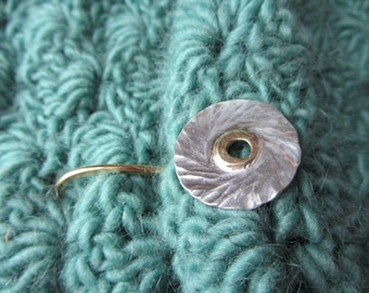 Hammered Disk Latch for Shawls, Cowls and Cardigans in Bronze and Sterling