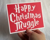 Happy Christmas Muggle- Bright Red card with White letting(or choose your house colors) -Harry Potter inspired Christmas Card - Blank Inside