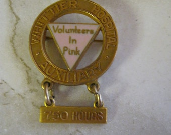 Vintage Metal Service Pin From Whittier Hospital