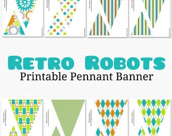 Robot Pennant Banner, Bunting, Birthday Party Decor, Baby Shower Decoration, First Birthday, Party Supplies -- Printable, Instant Download
