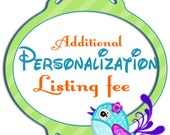 Additional Personalization Listing Fee