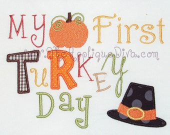 Thanksgiving My First Turkey Day Digital Embroidery Design Machine Applique