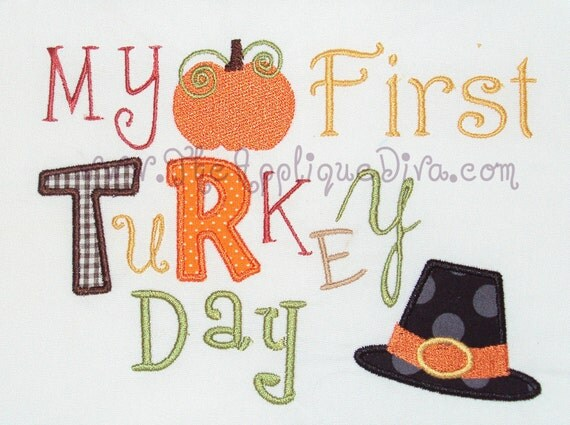 Thanksgiving My First Turkey Day Digital Embroidery Design Machine Applique