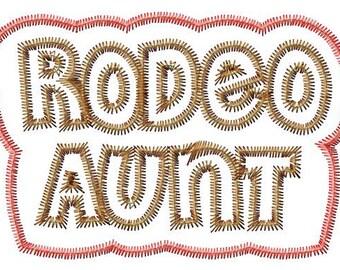 RODEO AUNT - Double Applique - Zig Zag Outline - Machine Embroidery Design - 10 Sizes