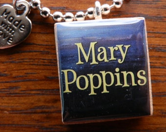 Mary Poppins Vintage Look Scrabble Tile Pendant Necklace Or Planner Charm
