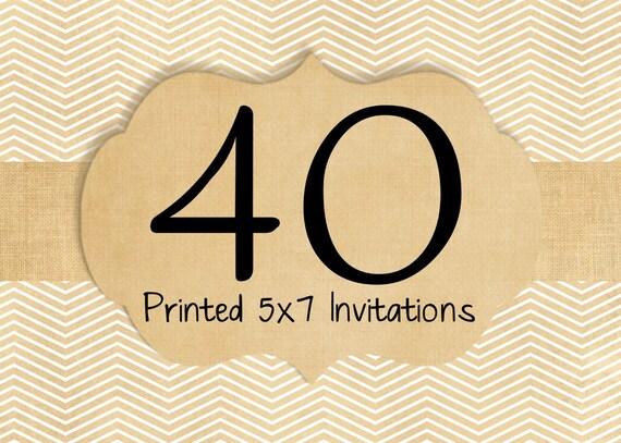 40 Printed Invitations