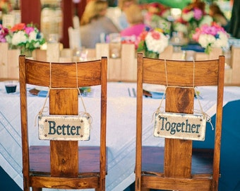 RUSTIC WEDDING Sign, Better Together Chair Wedding Sign, Distressed White, Ivory Wedding Sign, Distressed Wedding Sign ready to hang