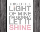 Nursery Decor. This Little Light of Mine. Pink. 8x10. DIY. Printable. PDF. Christian. Bible Verse.
