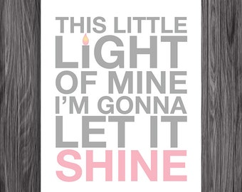 Nursery Decor. This Little Light of Mine. Pink. 8x10. DIY. Printable. PDF. Christian. Bible Verse.
