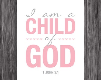 1 John 3:1. Child of God. Nursery Decor. Pink Version. 8x10in. DIY. Printable Christian Poster. Bible Verse.