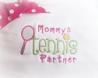 Personalized Monogrammed  Children's Clothing, Mommy's Tennis Partner for boys or girls