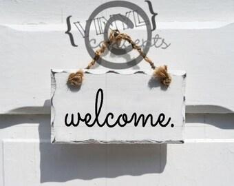 welcome.  - Vinyl Wall Art