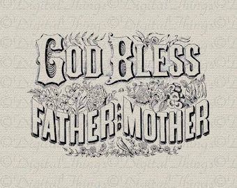 Inspirational God Bless Father Mother Typography Wall Decor Printable Digital Download for Iron on Transfer Fabric Pillow Tea Towel DT030