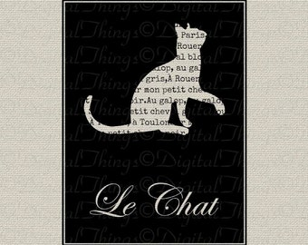 French Script Cat Art Silhouette Le Chat Wall Decor Art Printable Digital Download for Iron on Transfer to Fabric Pillow Tea Towel DT903