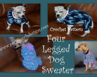 Instant Download Crochet Pattern- Four legged Dog Sweater - Jammies - Small Dogs 2-20 lbs