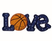 LOVE Basketball - Machine Embroidery Applique Design - Satin and Bean Stitch - INSTANT DOWNLOAD