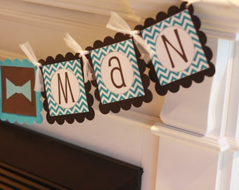 "Mustache or Bowtie Baby Shower or Birthday Black and Turquoise Chevron ""Little Man"" or ""Its a Boy""  Banner"