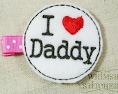 I heart Daddy I Heart MommyHair Clippie Felt Hair Clip
