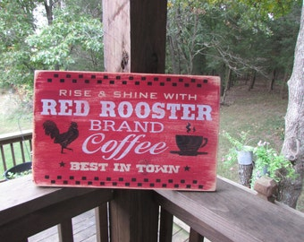 primitive country sign, Rooster coffee sign, rooster coffee, primitive sign, primitive home decor, country kitchen sign,  kitchen sign