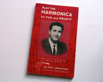 Play The Harmonica for Fun and Profit - Vintage Book 1973 - Hal Leighton