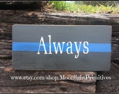Police, Thin Blue Line, Police Signs, Firefighter, Thin Red Line, Wooden Signs, Law Enforcement, LEOW, Police Wife