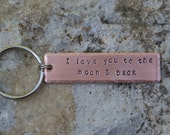 I Love you to the moon & back  handstamped copper keychain