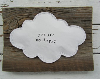 Cloud art wall hanging - you are my happy